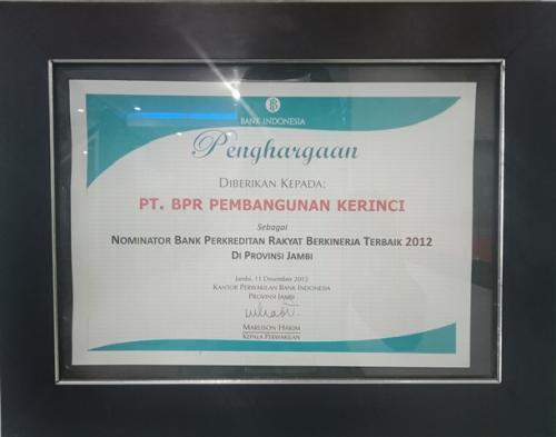 PENGHARGAAN DARI BANK INDONESIA SEBAGAI NOMINATOR BANK PERKREDITAN RAKYAT BEKINERJA TERBAIK PADA TAHUN 2012 DI PROVINSI JAMBI